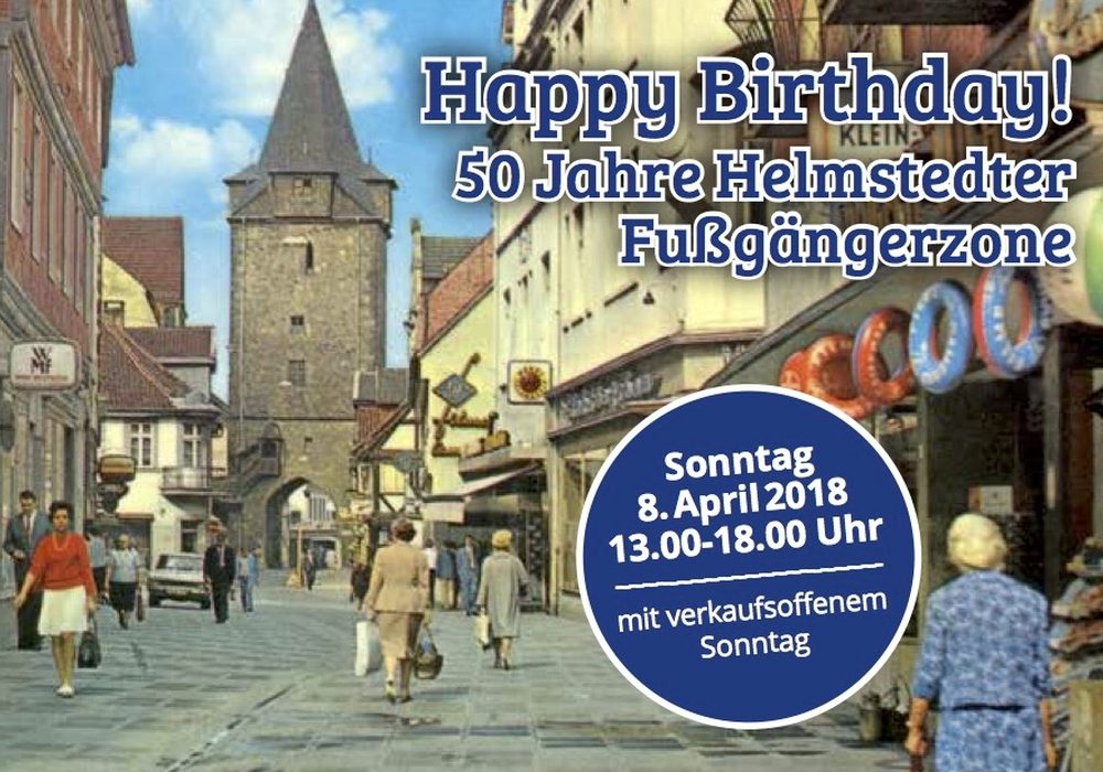 Am 8. April wird der Geburtstag mit einem verkaufsoffenen Sonntag gefeiert. Foto: helmstedt aktuell/Stadtmarketing e.V.