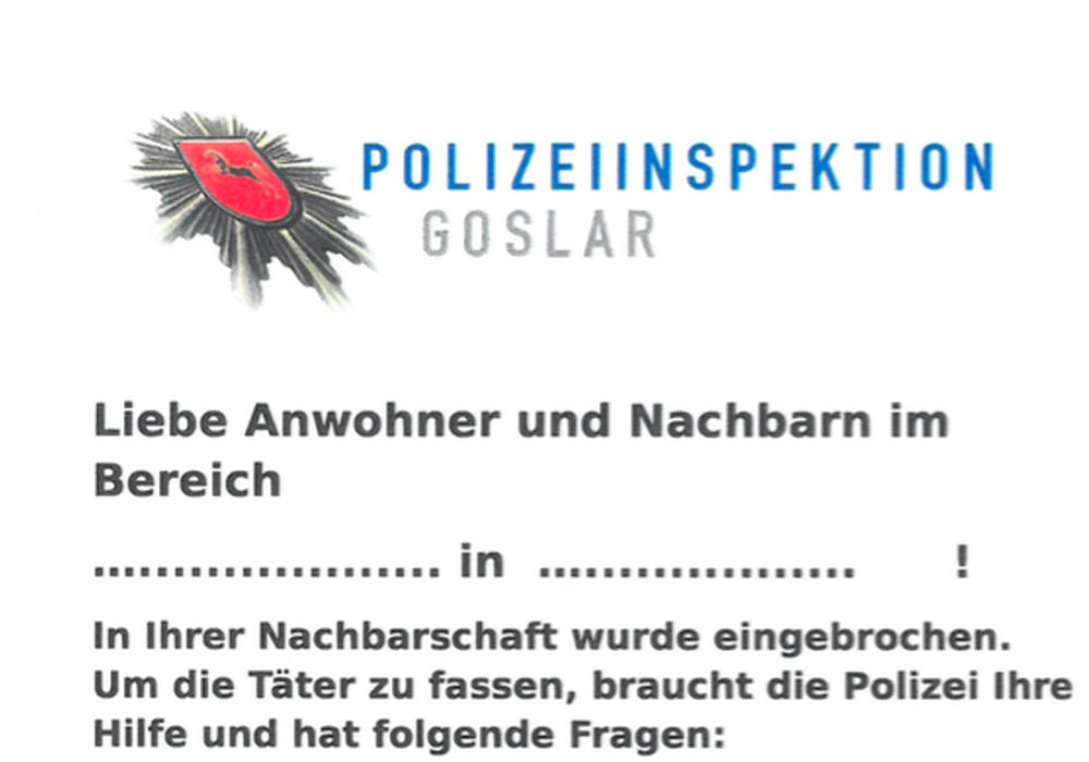 Mit einem solchen Schreiben will die Polizei Goslar nach Einbrüchen Informationen sammeln und herausgeben. Foto: Polizei Goslar