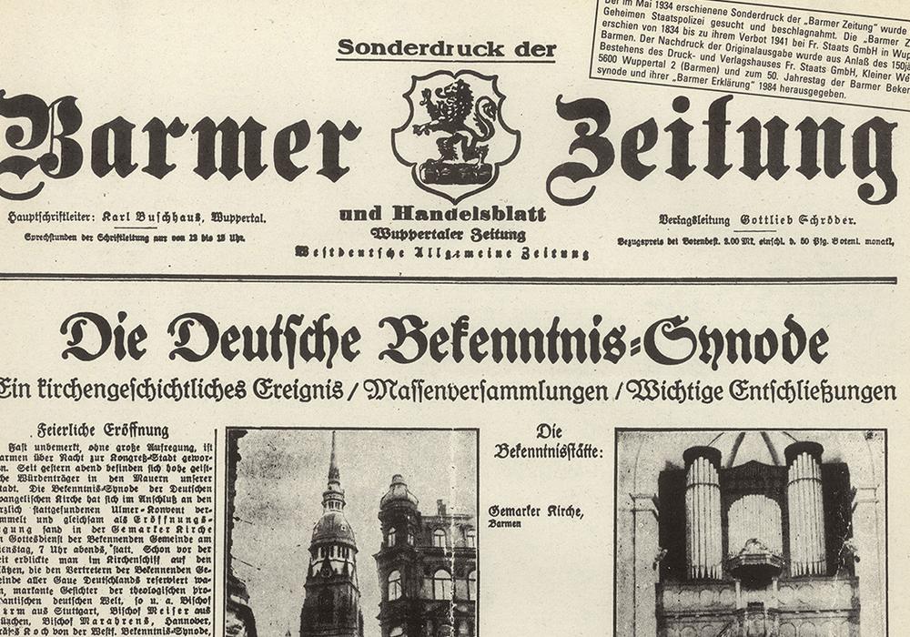"""Vor 84 Jahren wurde auf einer freien """"Reichssynode"""" vom 29. bis 31. Mai 1934 in Wuppertal-Barmen ein Text verabschiedet, der bis heute in der EKD für wegweisend gehalten wird. Foto: Veranstalter"""