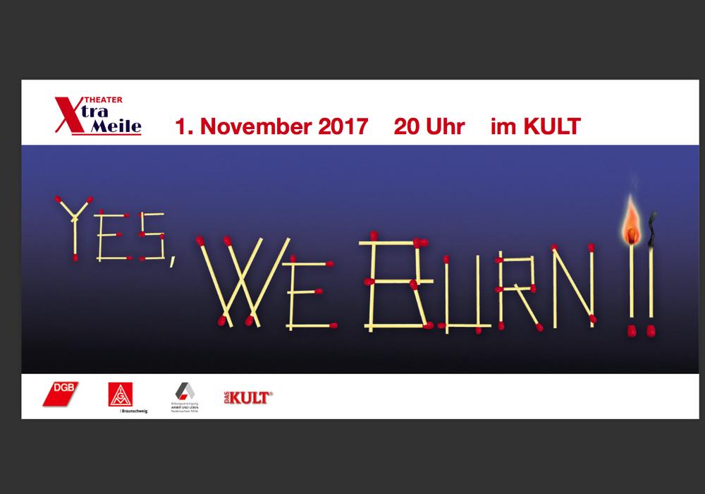 """Am 1. November wird das Stück """"Yes, we burn! Wir brennen für unser Unternehmen!"""" gezeigt. Foto: Veranstalter"""