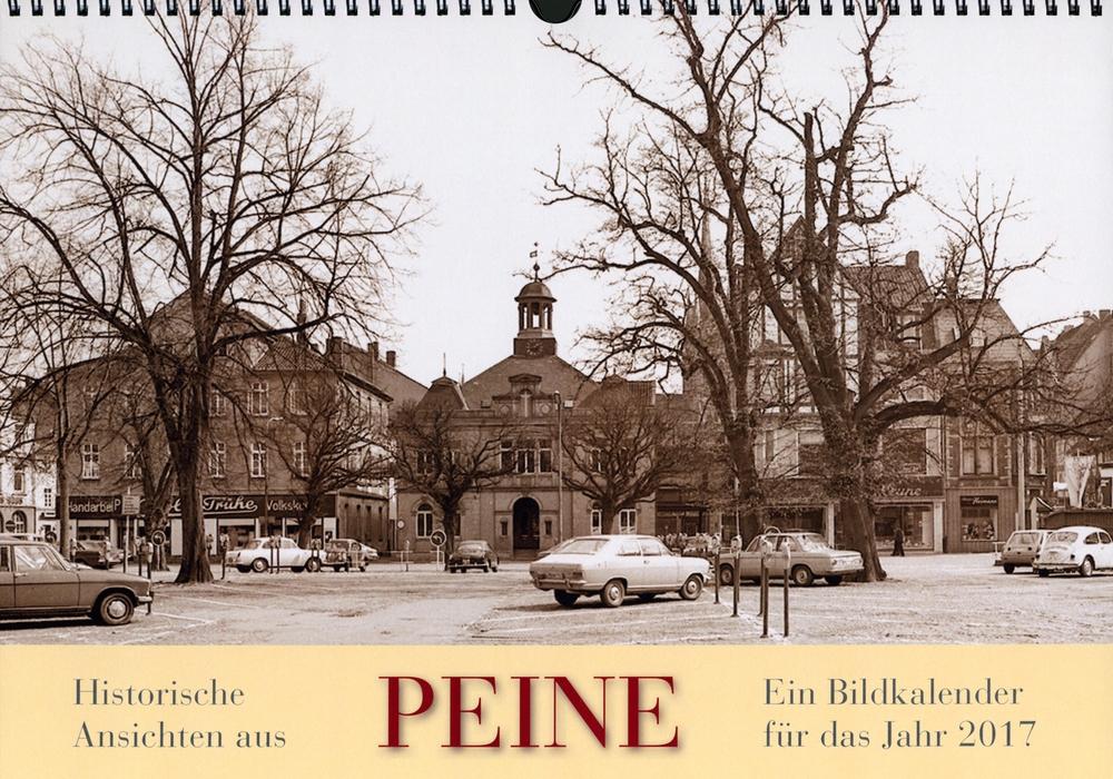 Titelbild Kalender 2017, Historischer Marktplatz 1973. Foto: Stadtarchiv Peine.